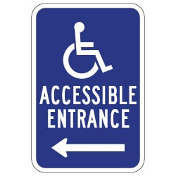 ADA Disabled Access Entrance Signs with Left Arrow - 12x18 - Reflective Rust-Free Heavy Gauge Aluminum ADA Access Signs