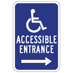 ADA Disabled Access Entrance Signs with Right Arrow - 12x18 - Reflective Rust-Free Heavy Gauge Aluminum ADA Access Signs