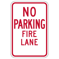 R7-1-MOD No Parking Fire Lane Signs - 12x18 - Made with 3M Engineer Grade Reflective Sheeting & Rust-Free Heavy Gauge Durable Aluminum available at STOPSignsAndMore.com