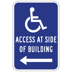 ADA Disabled Access At Side Of Building Sign - Left Arrow - 12x18 - Reflective Rust-Free Heavy Gauge Aluminum ADA Access Signs