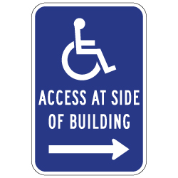 ADA Disabled Access At Side Of Building Sign - Right Arrow - 12x18 - Reflective Rust-Free Heavy Gauge Aluminum ADA Access Signs