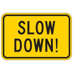 SLOW DOWN Warning Signs - 18x12 - Reflective Rust-Free Heavy Gauge Aluminum Slow Down Caution Signs
