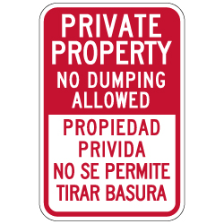 Bilingual Private Property No Dumping Sign - 12x18 - Made with Reflective Rust-Free Heavy Gauge Durable Aluminum availble from StopSignsandMore.com