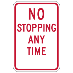 NYP1-7 No Stopping Any Time Sign - With or Without Arrows - 12x18 - Rust-Free Heavy-Gauge Reflective Aluminum Parking Signs