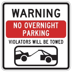 No Overnight Parking Signs - 24x24 from STOPSignsandMore.com. Official Parking Signs and Custom Parking Signs using heavy gauge aluminum, 3M Reflective Materials