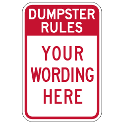 Semi-Custom Dumpster Rules Sign - 12x18 - Made with 3M Engineer Grade Reflective Rust-Free Heavy Gauge Durable Aluminum available to ship quick from STOPSignsAndMore