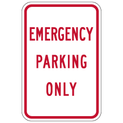 Emergency Parking Only Sign - 12x18 - Made with 3M Engineer Grade Reflective Rust-Free Heavy Gauge Durable Aluminum available to ship from STOPSignsAndMore.com