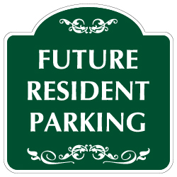 Mission Style Future Resident Parking Sign - 18x18 - Made with 3M Reflective Rust-Free Heavy Gauge Durable Aluminum available for quick shipping from STOPSignsAndMore.com