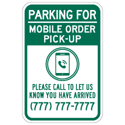 Parking For Mobile Order Pick-Up Sign - 12x18 - Made with 3M Engineer Grade Reflective Rust-Free Heavy Gauge Durable Aluminum available at STOPSignsAndMore.com