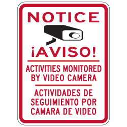 Bilingual English-Spanish Notice All Activities Monitored By Video Camera Signs- 18x24 - Reflective Rust-Free Heavy Gauge Aluminum Video Surveillance Signs